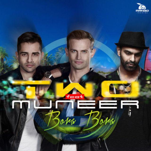 Download TWO feat Muneer - Bora Bora (Radio Edit)