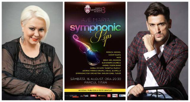 Ave Maria Symphonic Pops, cu Monica Anghel, Cezar Ouatu, Nico si altii in Parcul Titan