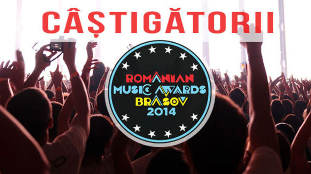 Romanian Music Awards 2014: castigatori (playlist)