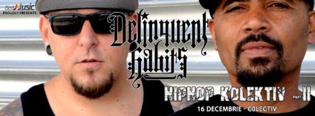Concurs: Delinquent Habits la Hip Hop Kolektiv 2 | 16 decembrie, Colectiv
