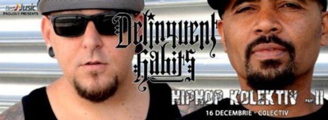 10 piese Delinquent Habits pe care abia asteptam sa le auzim la Hip Hop Kolektiv 2 (playlist)