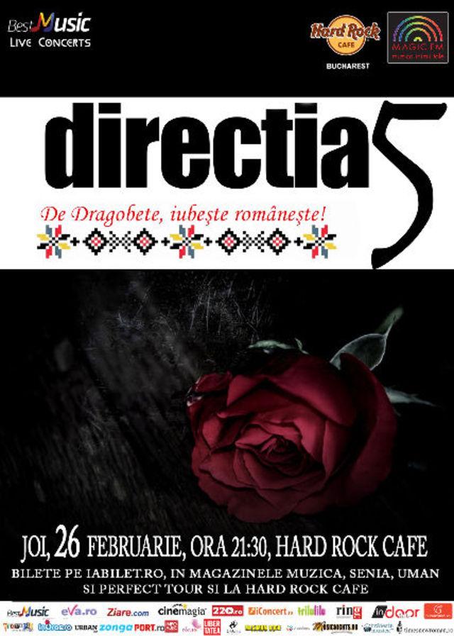 Iubeste romaneste cu directia 5, de Dragobete, la Hard Rock Café