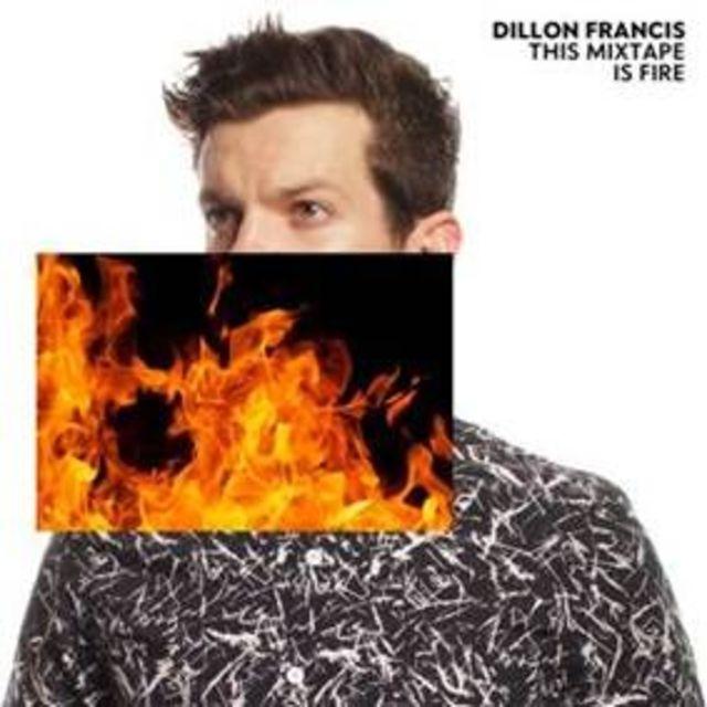 "Dillon Francis anunta data lansarii EP-ului ""This Mixtape is Fire"""