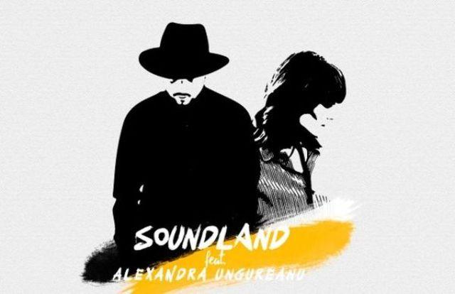 Soundland a lansat single-ul 'Intinderi De Nori' feat. Alexandra Ungureanu