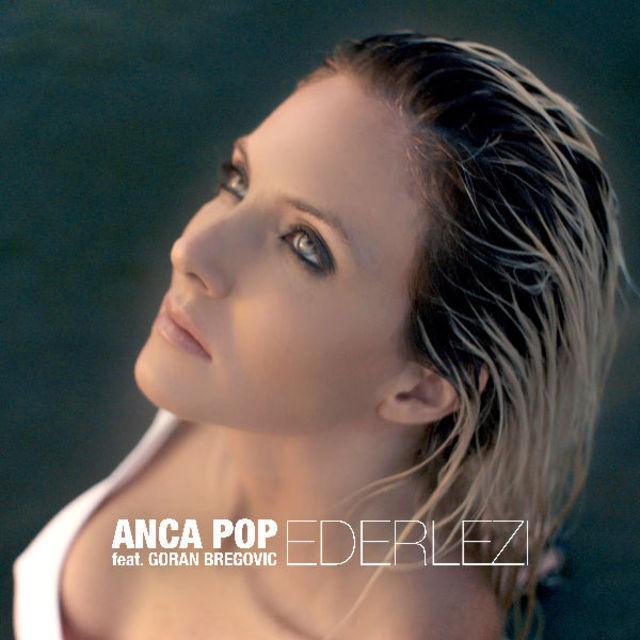 "Anca Pop lanseaza ""Ederlezi"", in colaborare cu Goran Bregovic, special pentru cluburile din Ibiza"