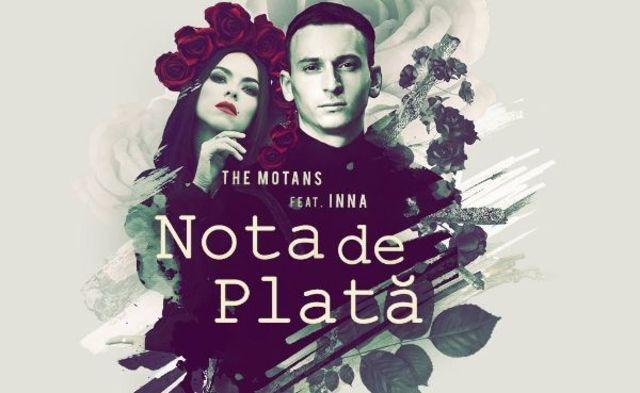 """The Motans au lansat clipul piesei """"Nota de Plata"""" feat. Inna"""