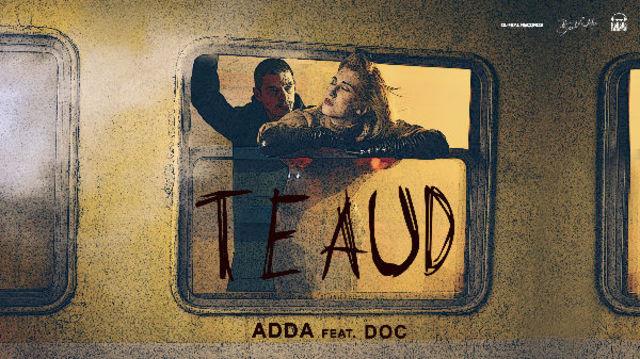 """ADDA a lansat piesa """"Te aud"""" in colaborare cu DOC"""