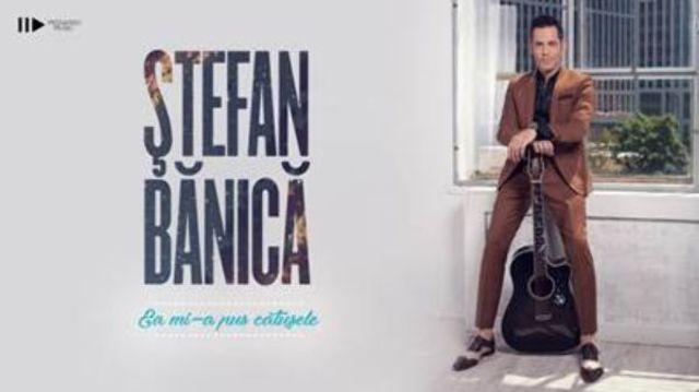 "Stefan Banica lanseaza single-ul ""Ea mi-a pus catusele"""