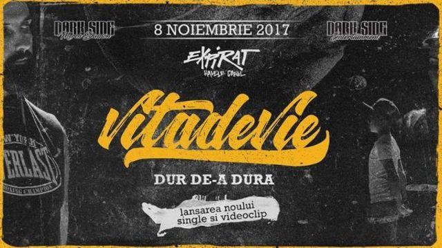 """Vita de Vie lanseaza pe 8 noiembrie noul single - """"Dur de-a dura"""""""