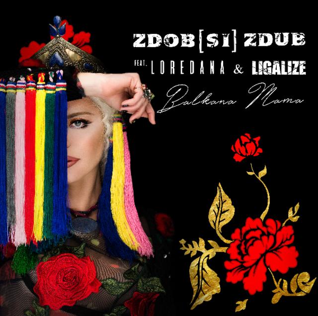 """Zdob si Zdub impreuna cu Loredana si Ligalize canta """"Balkana Mama"""""""