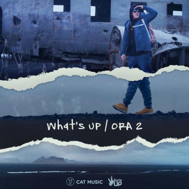 """De ziua lui, What`s UP a lansat piesa si videoclipul """"Ora 2"""""""
