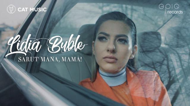 """Lidia Buble a lansat piesa """"Sarut mana, mama!"""""""
