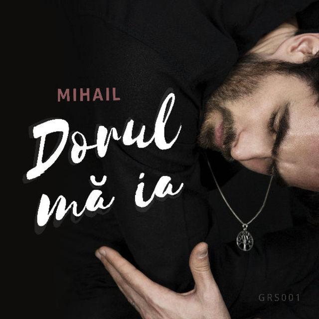 """Mihail a revenit cu clipul piesei """"Dorul ma ia"""" (video)"""