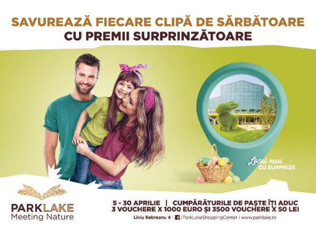 La ParkLake, campania de Paste iti aduce premii surprinzatoare si activitati de sarbatoare