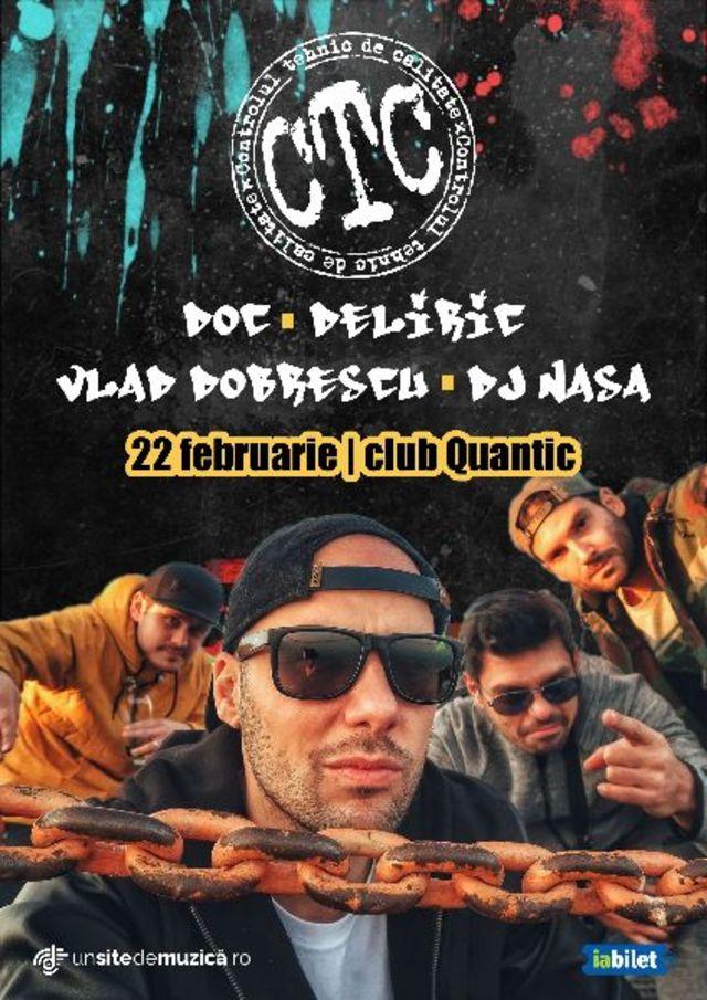 CTC revin pe scena clubului Quantic din Bucuresti