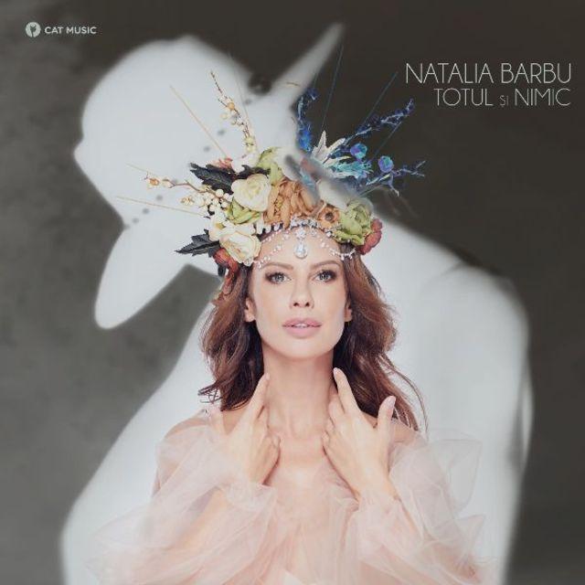 "Natalia Barbu lanseaza ""Totul si nimic"""