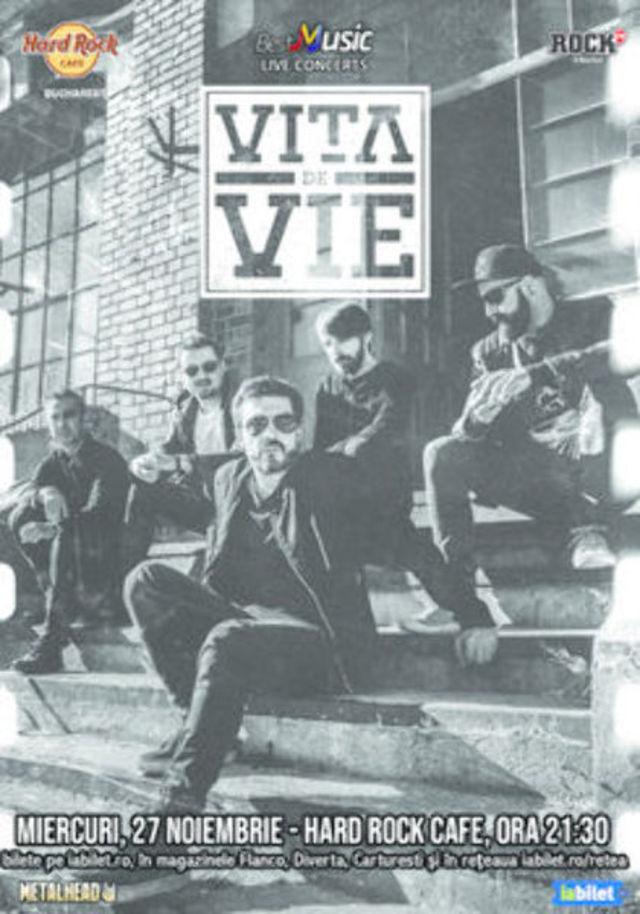 Concert Vita de Vie - Electric la Hard Rock Cafe pe 27 Noiembrie
