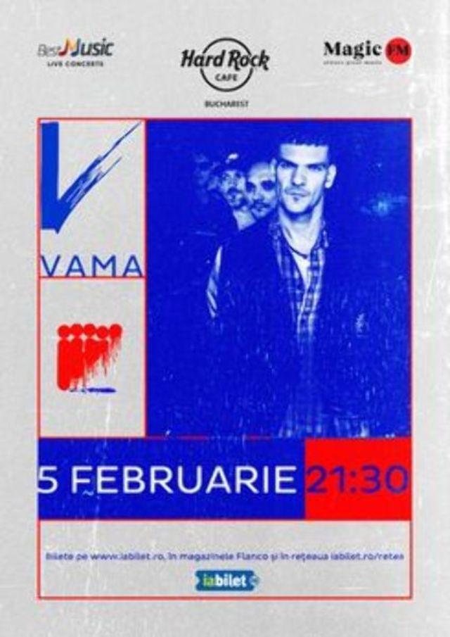 Vino la Concert VAMA la Hard Rock Cafe pe 5 februarie 2020