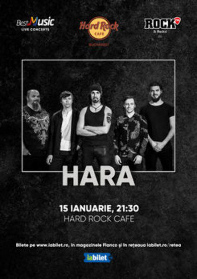 Concert Hara la Hard Rock Cafe pe 15 Ianuarie