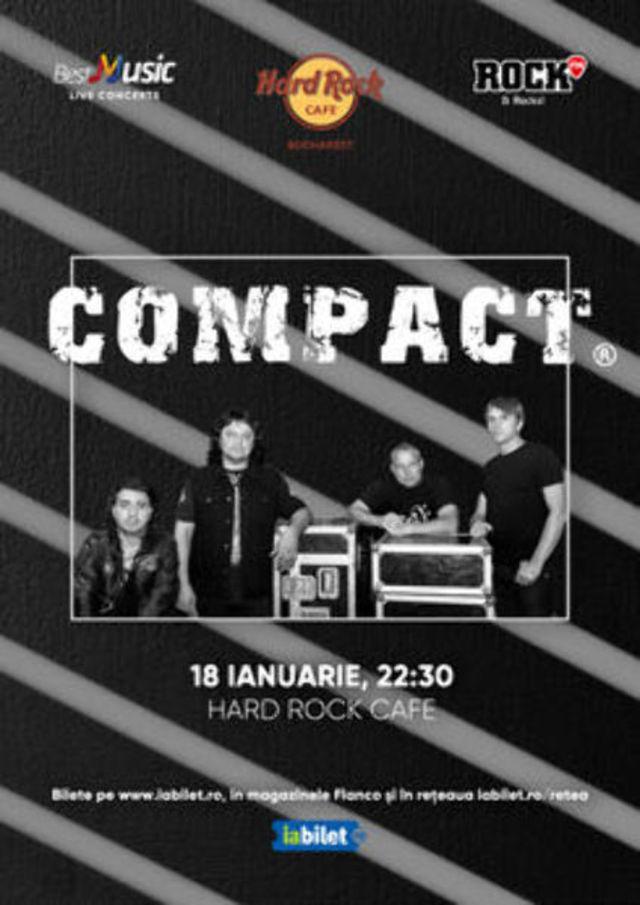 Concert Compact la Hard Rock Cafe pe 18 Ianuarie