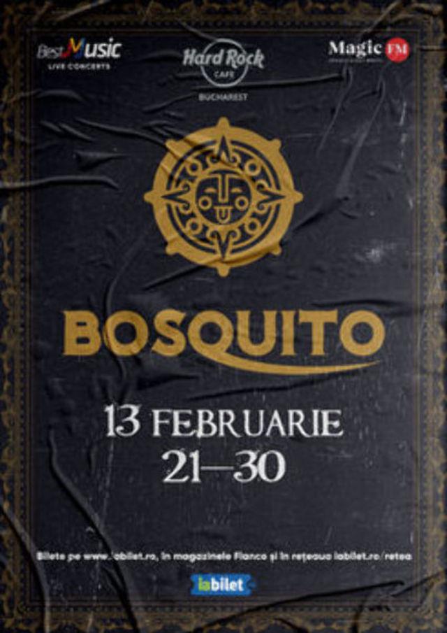 Concert Bosquito - Show Aniversar 20 de ani la Hard Rock Cafe pe 13 Februarie
