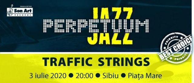Perpetuum Jazz, un concert TRAFFIC STRINGS