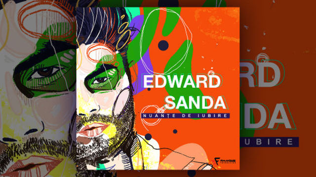 "Edward Sanda va lansa primul sau album, ""Nuante de iubire"""