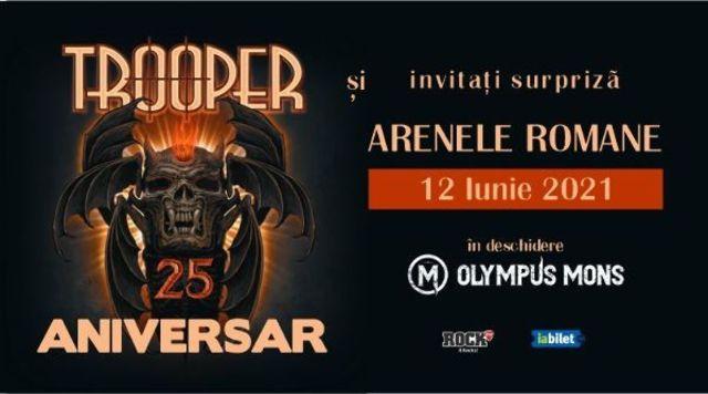 Concert aniversar TROOPER25 la Arenele Romane