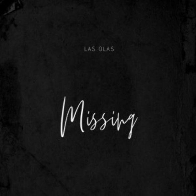 """Las Olas au lansat single-ul """"Missing"""""""